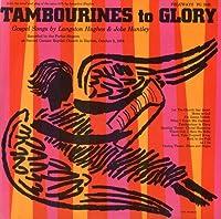 Tambourines to Glory: Gospel Songs By Langston Hug