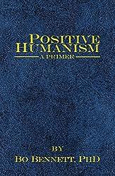 Positive Humanism: A Primer - book