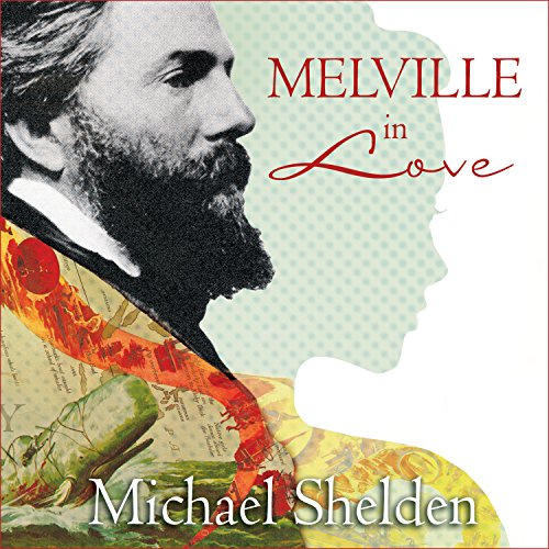Melville in Love audiobook cover art