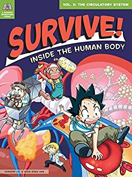 Survive! Inside the Human Body Vol 2  The Circulatory System