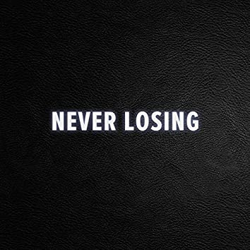 Never Losing