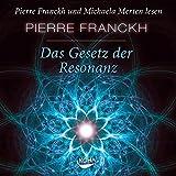 Das Gesetz der Resonanz. Audio-CD: Hörbuch-CD