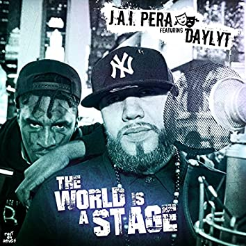 The World Is a Stage (feat. Daylyt)