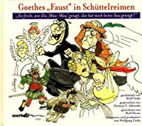 Goethes Faust in Schuette