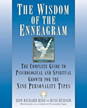 The Wisdom of the Enneagram: The Complete Guide to Psychological and Spiritual Growth for the Nine Personality Types PDF