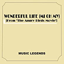 Wonderful Life (Mi Oh My) [From