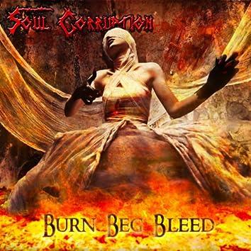 Burn Beg Bleed