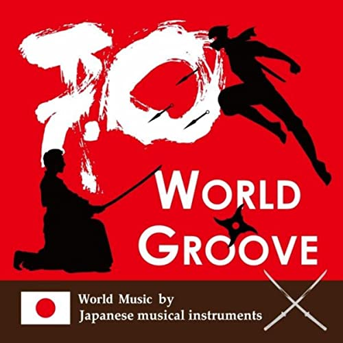 World Music By Japanese Musical Instruments