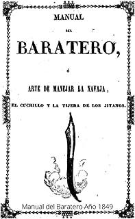 Manual del Baratero (Año 1849): Arte de manejar la navaja, el cuchillo y la tijera de los jitanos
