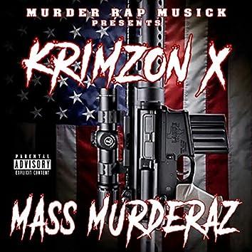 Mass Murderaz