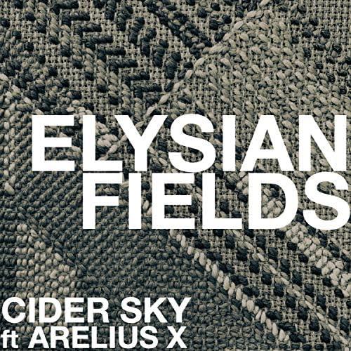 Cider Sky feat. Arelius X