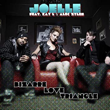 Bizarre Love Triangle (feat. Alec Zyles & Kay L) - Single