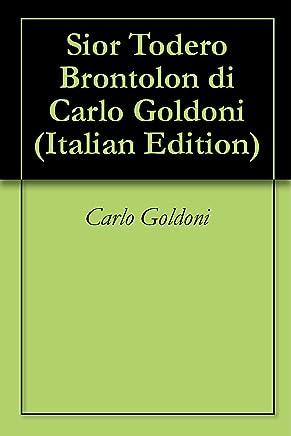Sior Todero Brontolon di Carlo Goldoni