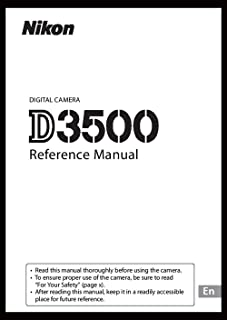 Nikon D3500 Digital Camera User's Instruction Book, Reference Manual