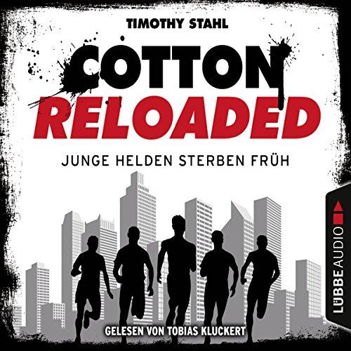 Junge Helden sterben früh (Cotton Reloaded 47) Titelbild