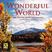 Wonderful World by Denver Brass & Friends