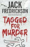 Tagged for Murder: A PI mystery set in Chicago (A Dek Elstrom Mystery Book 7) (A Dek Elstrom Mystery (7))
