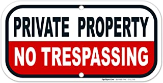 Private Property Sign, No Trespassing Sign, 6x12 Rust Free Aluminum, Weather/Fade Resistant, Easy Mounting, Indoor/Outdoor Use, Made in USA by SIGO SIGNS
