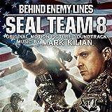Seal Team 8: Behind Enemy Lines (Original Motion Picture Soundtrack)