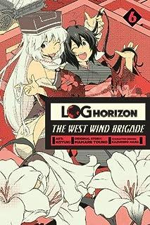 Log Horizon: The West Wind Brigade, Vol. 6