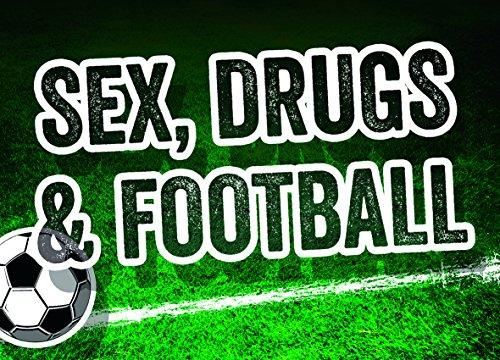 Voiture Sex, Drugs, Football De magnétique STICKY JAM