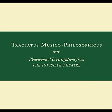 John Zorn - Tractatus Musico-Philosophicus-Philosophical Investigations from The Invisible Theatre (2019) LEAK ALBUM
