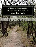 Clinch Mountain Pioneers, Preachers and Patriots