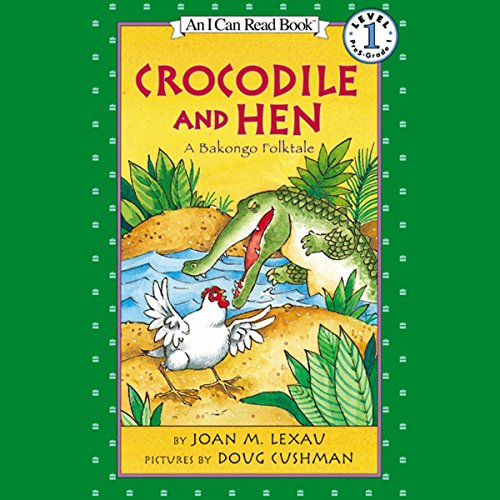 Crocodile and Hen audiobook cover art