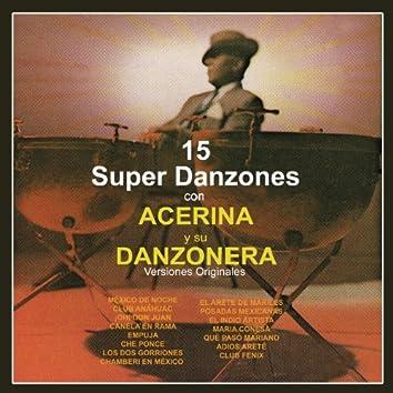 15 Súper Danzones Con Acerina y Su Danzonera (Versiones Originales)