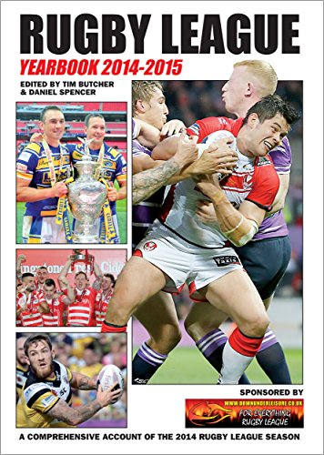Rugby League Yearbook 2014-2015: A Comprehensive Account of the 2014 Rugby League Season (English Edition)