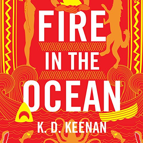 Fire in the Ocean audiobook cover art