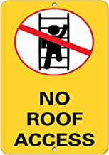 No Roof Access Business Sign Roof Access Signs Aluminum Metal Sign 9 in x 12 in