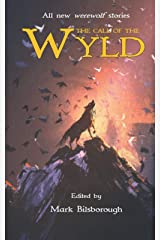 The Call of the Wyld ペーパーバック