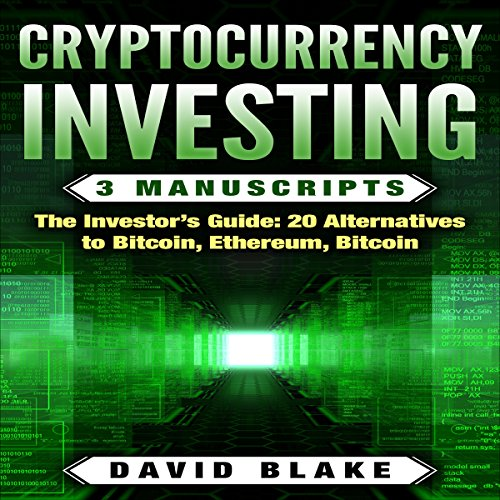 Cryptocurrency Investing: 3 Manuscripts audiobook cover art
