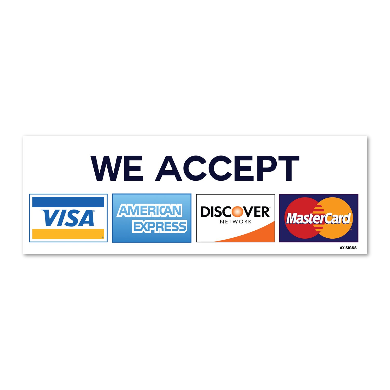 We Accept Visa MasterCard American Express AMEX Discover, 6,6 x 6