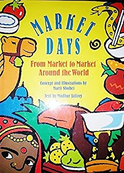 Market Days: From Market to Market Around the World 0816735042 Book Cover