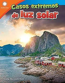 Casos Extremos de Luz Solar (Living in Sunlight Extremes)