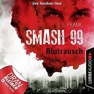 Blutrausch (Smash99 1) Titelbild