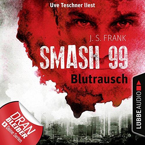 Blutrausch (Smash99 1)