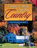 Finding & Buying Your Place in the Country (Finding and Buying your Place in the Country)