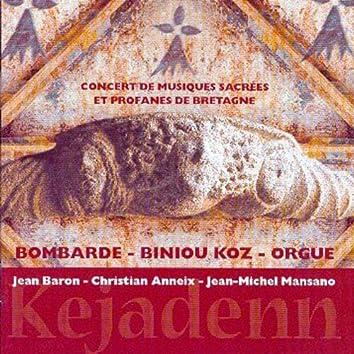 Kejadenn (Concert of Sacred and Secular Music of Brittany - Celtic Music - Keltia Musique - Bretagne)