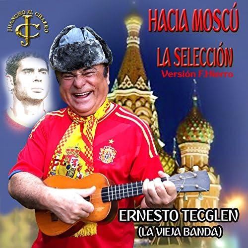 "Ernesto Tecglen ""La Vieja Banda"" feat. Juancho Ruiz (El Charro)"