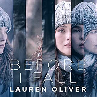 Before I Fall                   By:                                                                                                                                 Lauren Oliver                               Narrated by:                                                                                                                                 Sarah Drew                      Length: 12 hrs and 23 mins     138 ratings     Overall 4.1