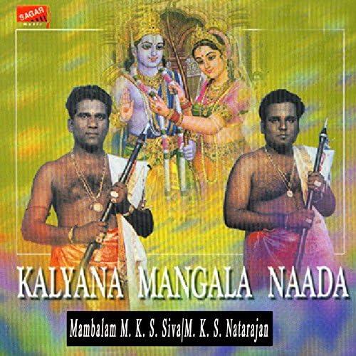 Mambalam M. K. S. Siva & M. K. S. Natarajan
