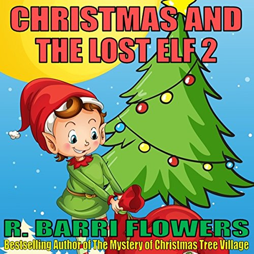 Christmas and the Lost Elf 2 Titelbild