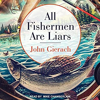All Fishermen Are Liars audiobook cover art