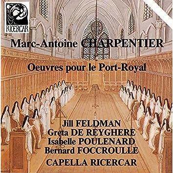 Charpentier: Œuvres pour le Port-Royal