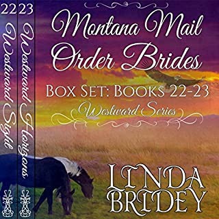 Montana Mail Order Bride Box Set: Westward Series Books 22-23     Westward Box Sets, Book 8              By:                                                                                                                                 Linda Bridey                               Narrated by:                                                                                                                                 Alan Taylor,                                                                                        J. Scott Bennett                      Length: 18 hrs and 54 mins     2 ratings     Overall 5.0