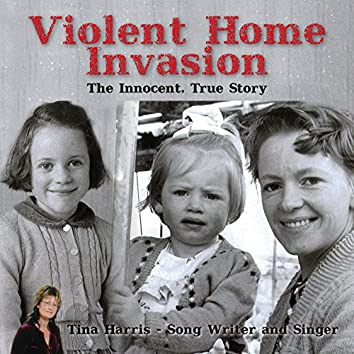 Violent Home Invasion