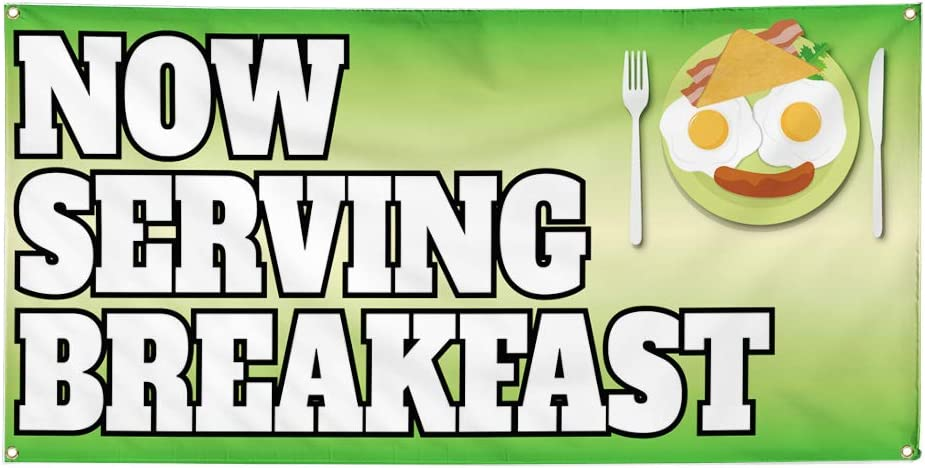 Vinyl Banner Multiple Sizes Now Serving Breakfast Advertising Printing C Business Outdoor Weatherproof Industrial Yard Signs Green 8 Grommets 48x96Inches